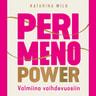 Perimenopower – Valmiina vaihdevuosiin - äänikirja