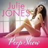 Julie Jones - Peep show - erotisk novell