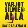 David Ärlemalm - Varjot silmien alla