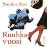 Pauliina Susi - Ruuhkavuosi