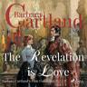 The Revelation is Love (Barbara Cartland s Pink Collection 73) - äänikirja