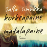 Salla Simukka - Matalapaine/Korkeapaine