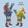 Astrid Lindgren - Marikin joululoma