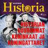 Historian suurimmat kuninkaat ja kuningattaret - äänikirja