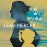Leah Mercer - Sinä olet arvoitus