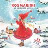 Sirkka Knuutila - Rosmariini ja valkoinen joulu