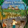 Iso Niilo ja Pikku Niilo - äänikirja