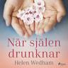 Helen Wedham - När själen drunknar
