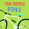 Timo Parvela - Poika
