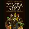 Pimeä aika – Kymmenen myyttiä keskiajasta - äänikirja