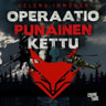 Helena Immonen - Operaatio Punainen kettu