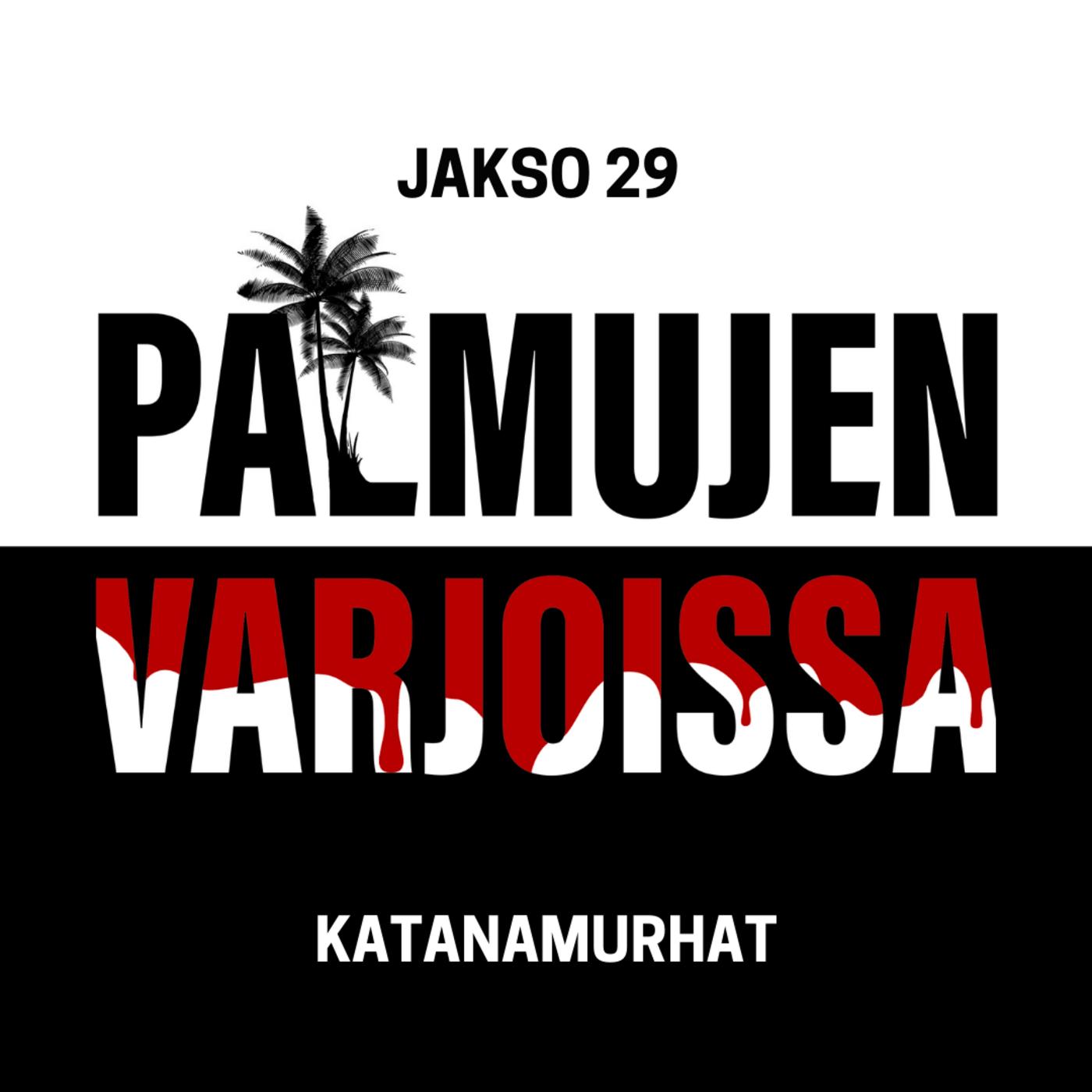 28: Katanamurhat